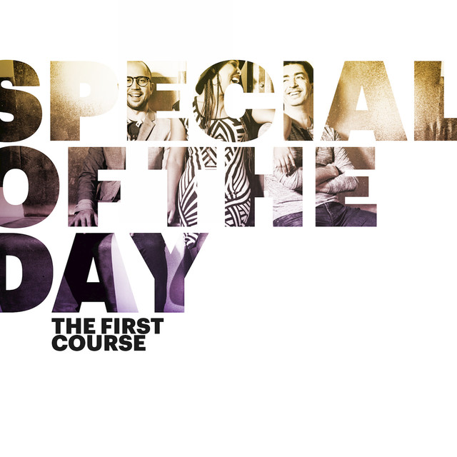 Special of the Day - The First Course